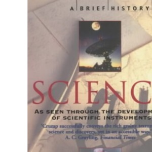 A Brief History of Science (Brief Histories)