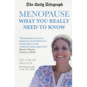 The Daily Telegraph: The Menopause: What You Really Need to Know
