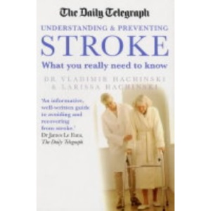 The Daily Telegraph Stroke: What You Really Need to Know