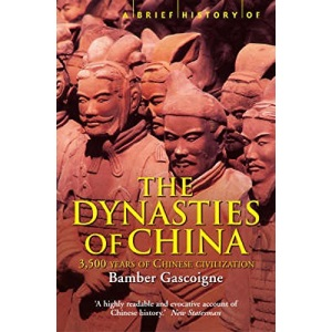 A Brief History of the Dynasties of China (Brief History)