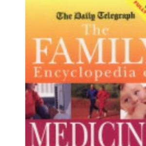 The Daily Telegraph Family Encyclopedia of Medicine and Health