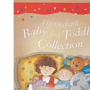 The Orchard Baby and Toddler Collection (Young gift book)