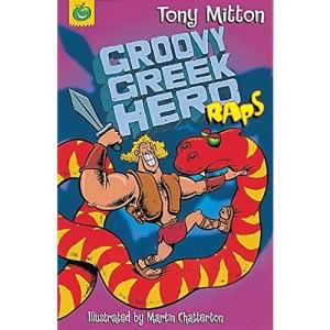 Groovy Greek Hero Raps (Rap Rhymes)