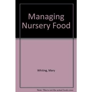 Managing Nursery Food