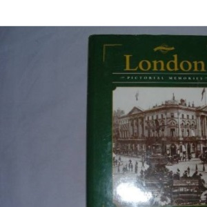 London (County Series: Pictorial Memories)