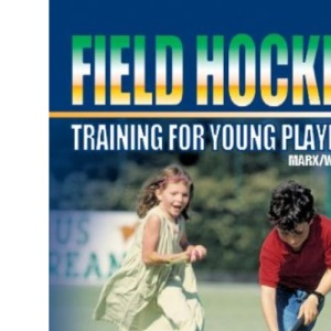 Field Hockey Training for Yound Players