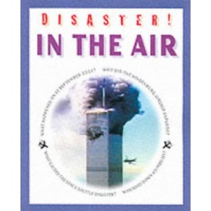 In the Air (Disaster!)