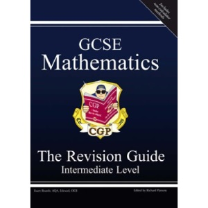 GCSE Mathematics Revision Guide: Intermediate (Revision Guides)