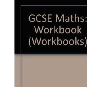 GCSE Maths: Workbook (Workbooks)