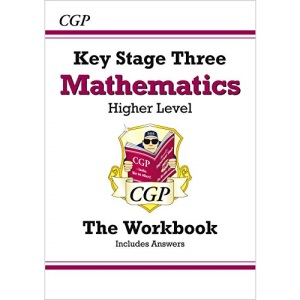 KS3 Maths Workbook (with answers) - Higher: perfect for catch-up and learning at home (CGP KS3 Maths)