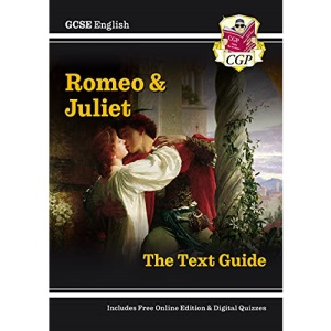 New GCSE English Shakespeare Text Guide - Romeo & Juliet includes Online Edition & Quizzes