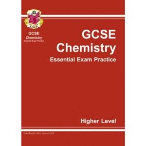 GCSE Chemistry Essential Exam Practice: Higher