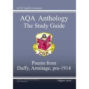 GCSE English Literature AQA Anthology: Higher Poetry Study Guide: Duffy and Armitage Pre 1914