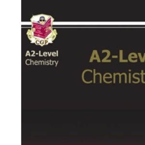 A2 Level Chemistry Revision Guide (A2 Revision Guide)