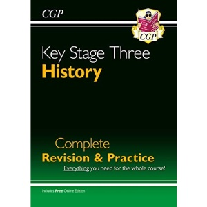 KS3 History Complete Revision & Practice (with Online Edition): perfect for catching up at home (CGP KS3 Humanities)