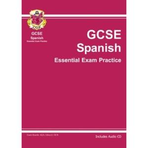 GCSE Spanish Essential Exam Practice