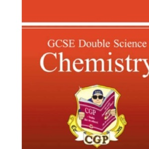 GCSE Double Science: Chemistry Revision Guide - Foundation (Foundation Level Revision Guid)