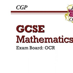 GCSE Maths OCR Linear Workbook: Higher