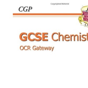 GCSE Chemistry OCR Gateway Workbook
