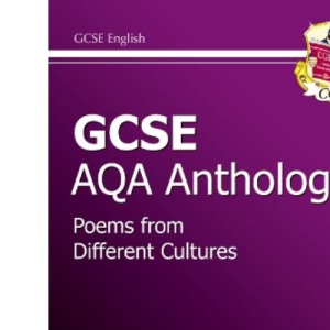 GCSE English AQA A Anthology Study Guide - Foundation: Study Guide - Foundation Level (Gcse Anthology Study Guide)