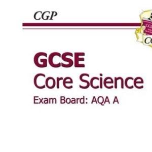 GCSE Core Science AQA Workbook: Higher