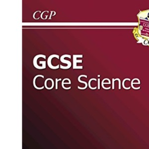 GCSE Science: Higher: The Revision Guide