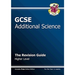 GCSE Additional Science: Higher: The Revision Guide