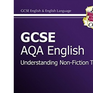 GCSE AQA A Study Guide Higher Reading of Non-fiction and Media Texts