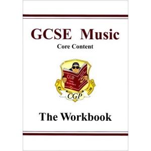 GCSE Core Content Music Theory Workbook: Pt. 1 & 2