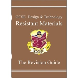 GCSE Design and Technology Resistant Materials: Revision Guide (Design & Technology Revision)