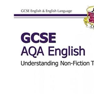 GCSE AQA Understanding Non-Fiction Texts Workbook - Higher (A*-G course)