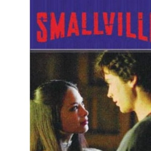 Smallville: Hauntings: Smallville series: Book Three