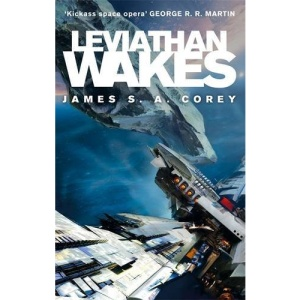 Leviathan Wakes: Book One of the Expanse series