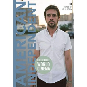 Directory of World Cinema: American Independent: 2