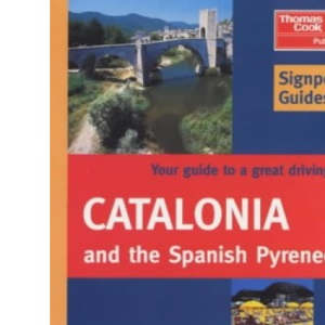 Catalonia and the Spanish Pyrenees (Signpost Guides)
