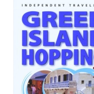 Greek Island Hopping 2004 (Independent Traveller's Guides)