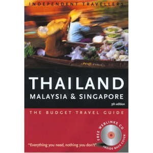 Thailand, Malaysia and Singapore 2005 (Independent Travellers)