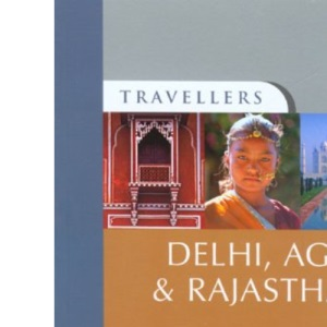 Delhi, Agra and Rajasthan (Travellers)