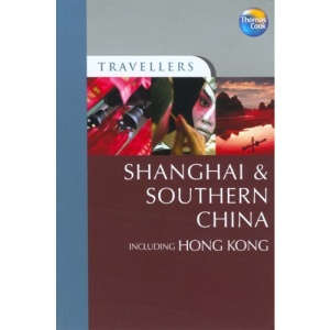 Shanghai and Southern China (Travellers Guides) (Travellers)