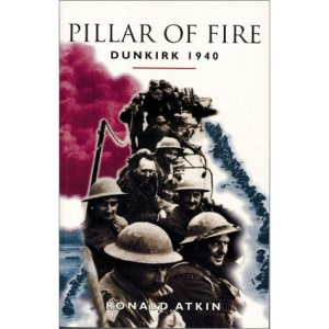 Pillar of Fire: Dunkirk, 1940