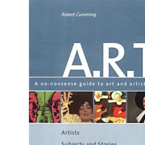 ART: A no-nonsense guide to art and artists