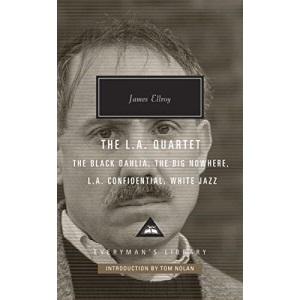 The L.A. Quartet: James Ellroy (Everyman's Library CLASSICS)