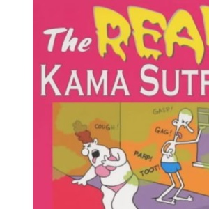 The REAL Kama Sutra, by The Odd Squad