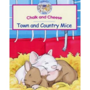 Chalk and Cheese: Town and Country Mice (RSPCA Perfect Pets)