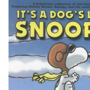 It's a Dog's Life, Snoopy (Peanuts colour collection)