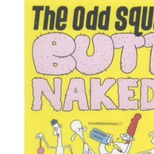 The Odd Squad Butt Naked