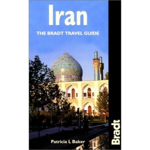 Iran (The Bradt Travel Guide)