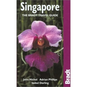 Singapore: The Bradt Travel Guide