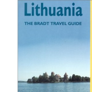 Lithuania: The Bradt Travel Guide