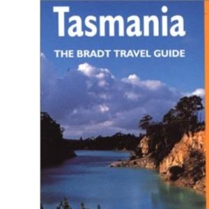 Tasmania (Bradt Travel Guide)